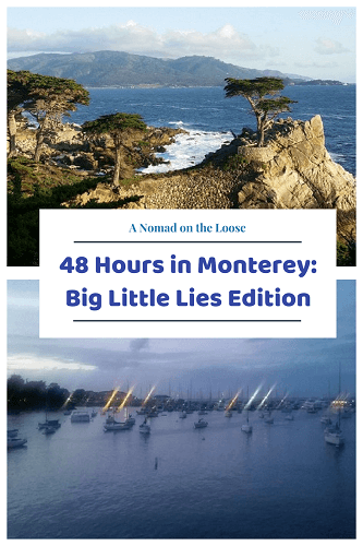 48 Hours in Monterey: Big Little Lies