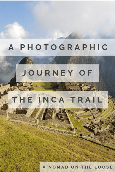 photographic journey of the inca trail - en route to Machu Picchu
