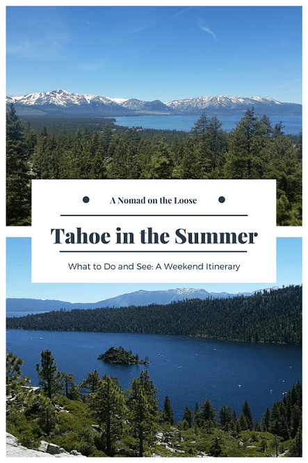 Tahoe in the summer - what to do to make the most of your weekend