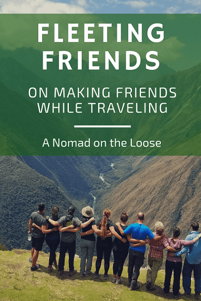 Fleeting friends_ on making friends while traveling solo