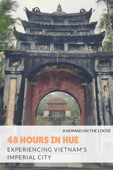 Exploring the Ancient City of Hue, Vietnam_ things to do for 48 hours in Hue