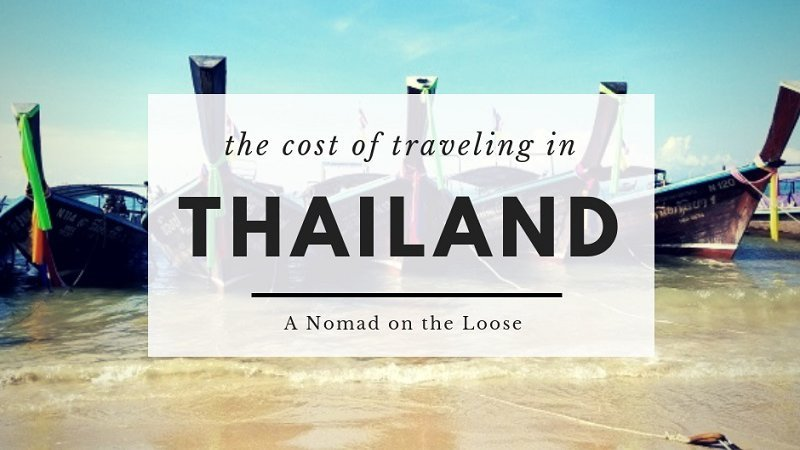 The Cost of Traveling in Thailand