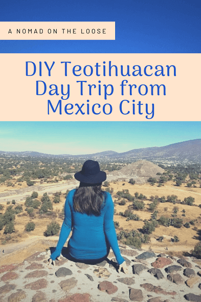 How to DIY a Day Trip from Mexico City to Teotihuacan